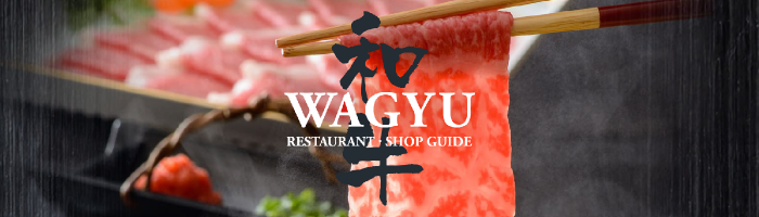 WAGYU RESTAURANT . SHOP GUIDE